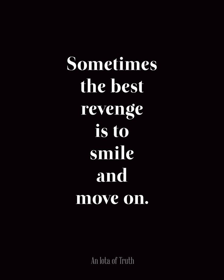Not a revenge-oriented person, but really. No need...