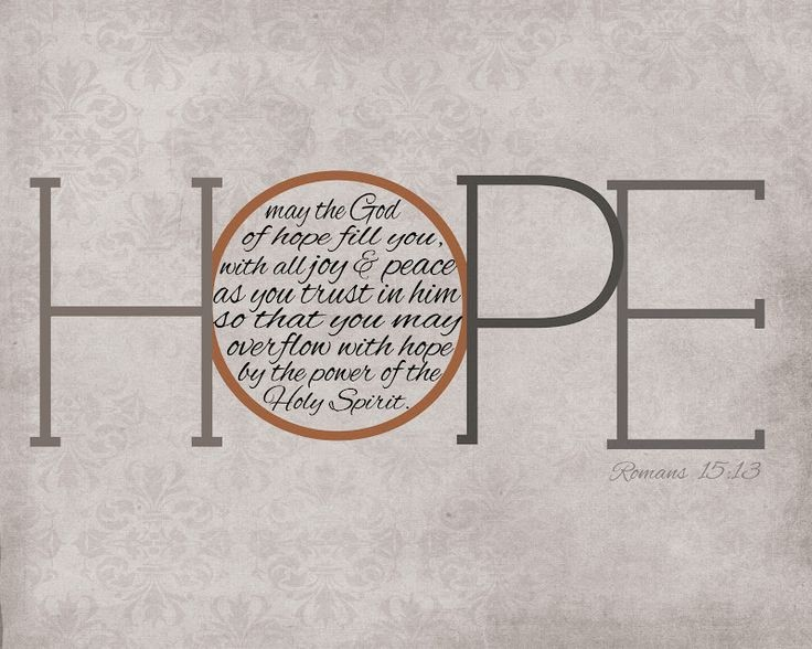 May God, the source of hope, fill you with all joy...