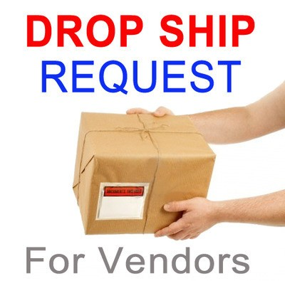 Request a Drop Ship (For Merchants) - Click to Vie...