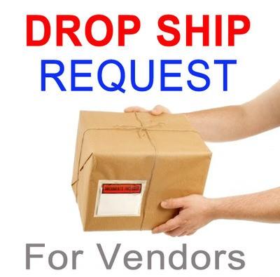 Request a Drop Ship (For Merchants) - Click to Vie...