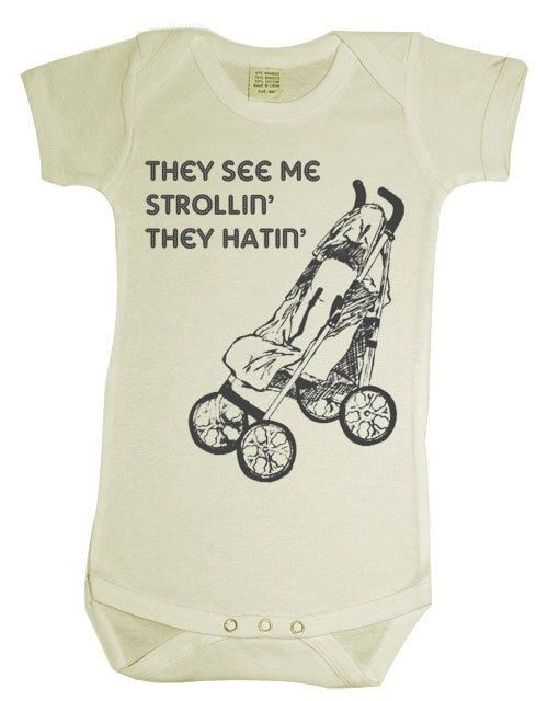 Items similar to They See Me Strollin baby onesie...