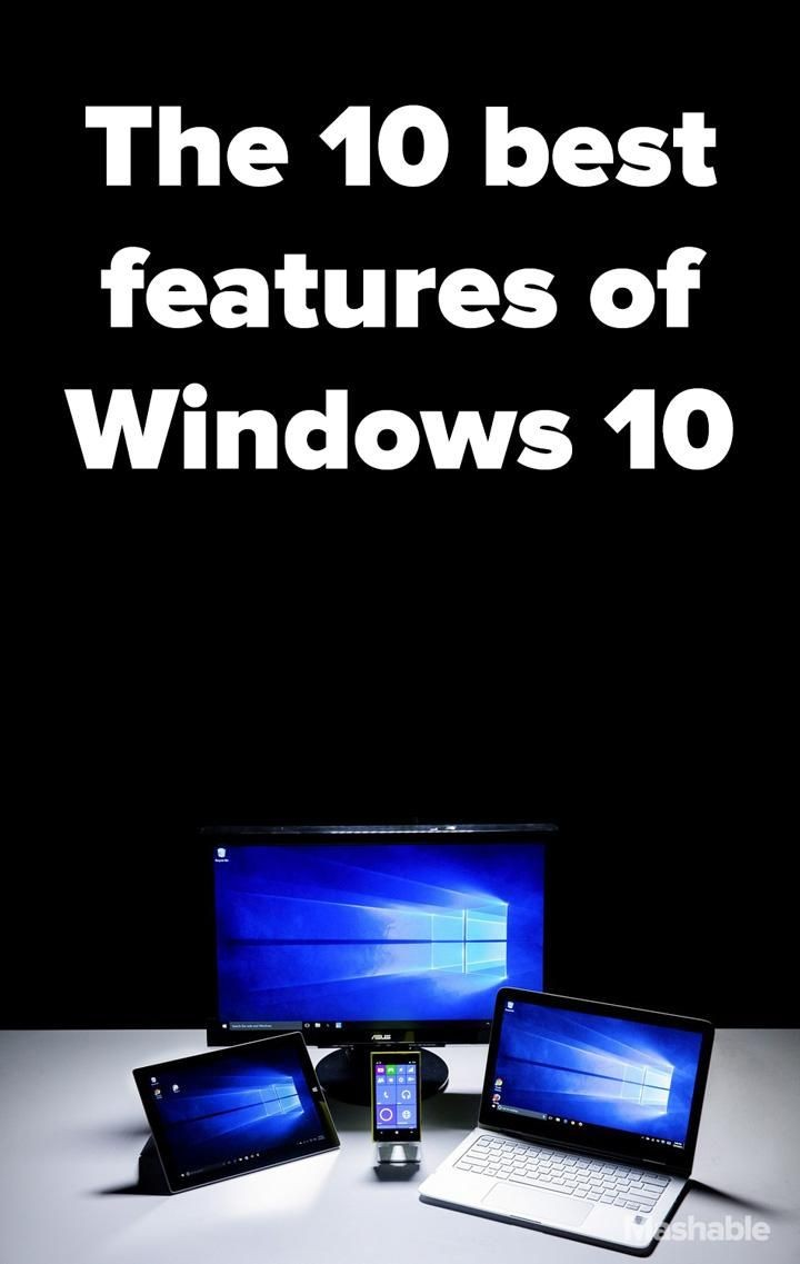 Here's a look at our 10 favorite new Windows featu...