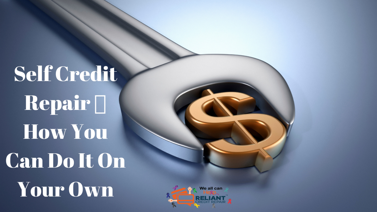 Need help with self credit repair to come out of t...