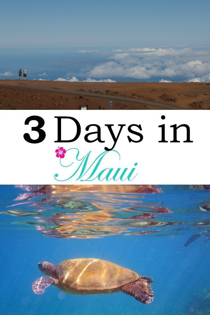 Maui Itinerary 3 Days: Trip Ideas for what to do i...