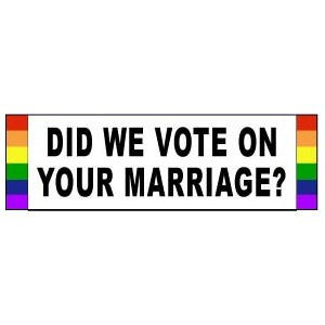 Did We Vote on Your Marriage? - Rainbow Pride LGBT...