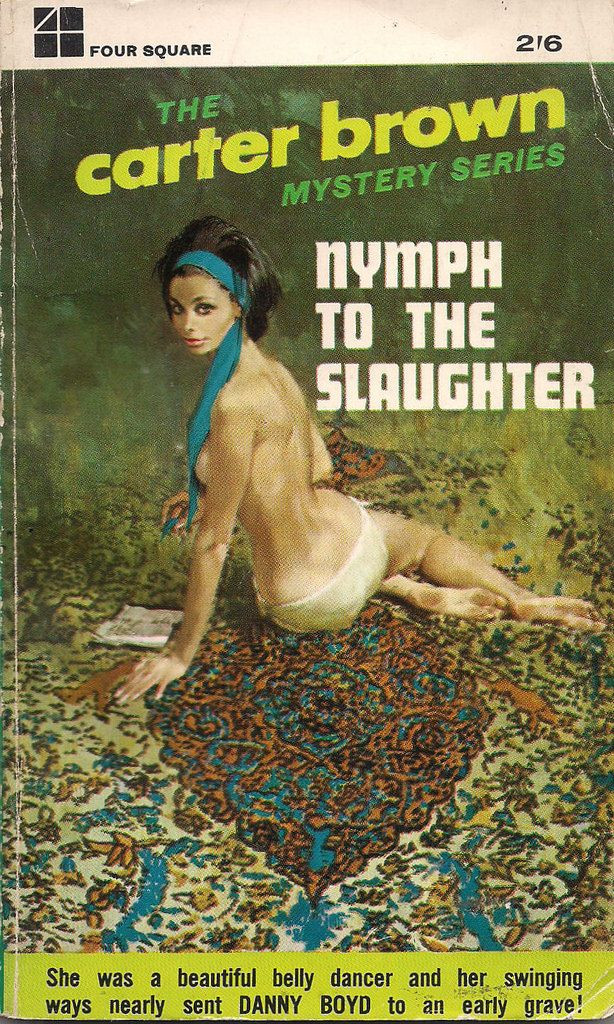 Nymph To The Slaughter #pulp #sexy #vintage #art