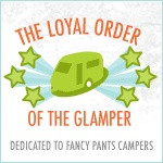 Glamping, Fancy Pants Style!