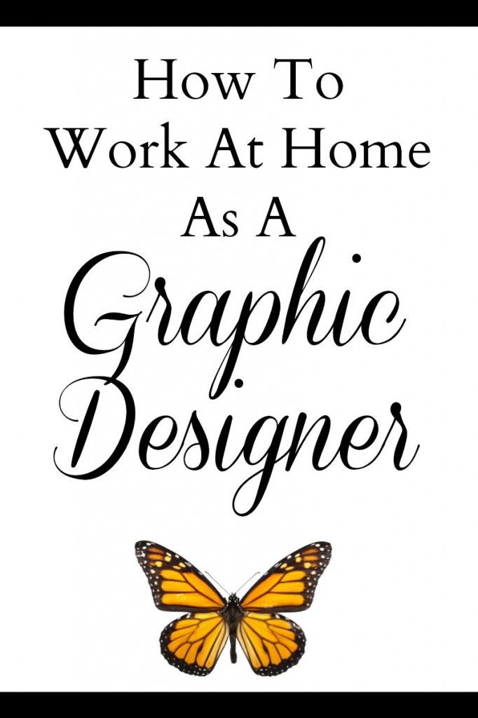 How to Work At Home As A Graphic Designer. Great t...