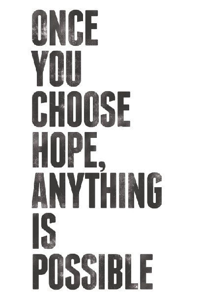 Items similar to Choose Hope Anything Is Possible...