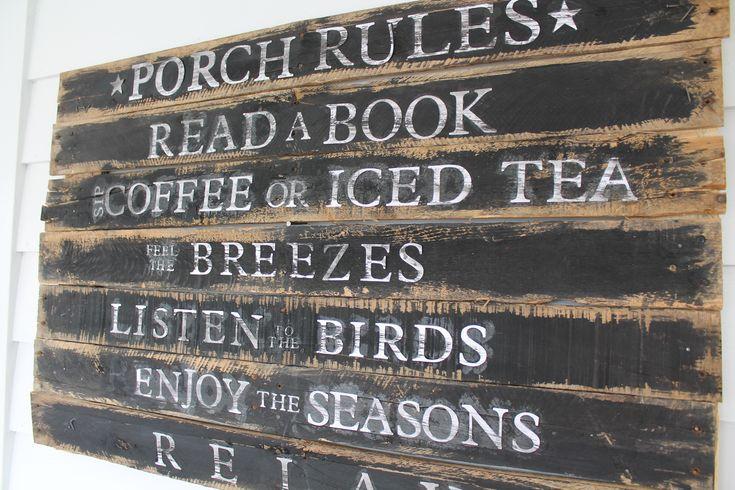 Porch Rules Pallet Sign • 1001 Pallets