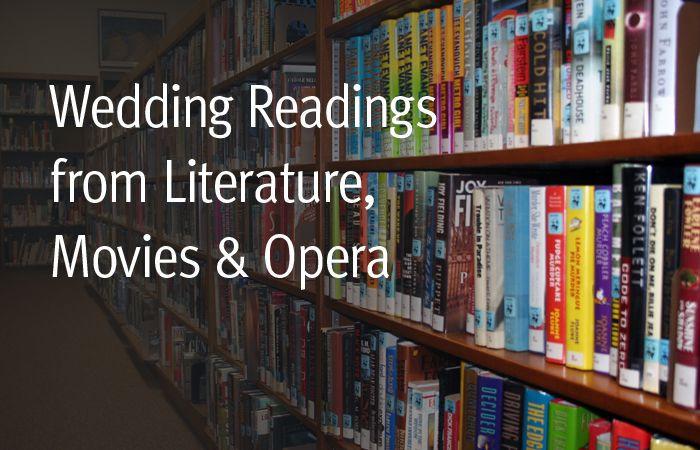 Wedding Readings from Literature, Movies, Opera (n...