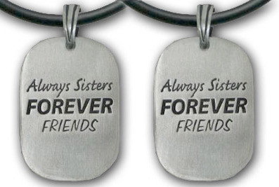 2pc Double Set - Always Sisters - Forever Friends...