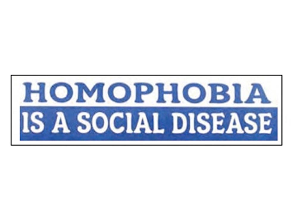 """Homophobia is a Social Disease"" Blue Bu..."